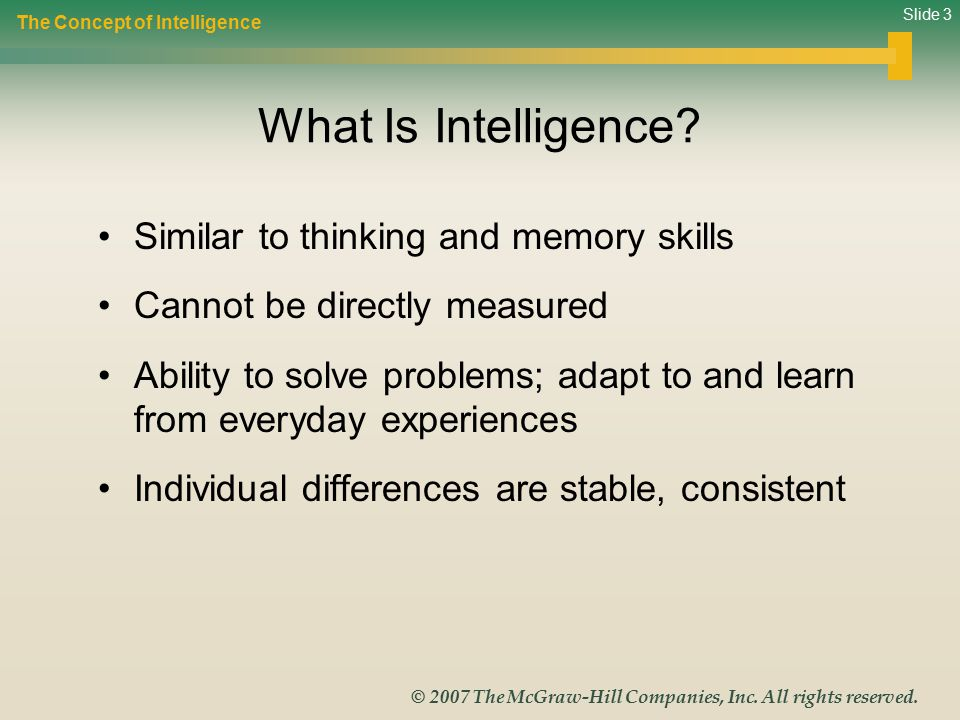 What Is Intelligence Similar to thinking and memory skills