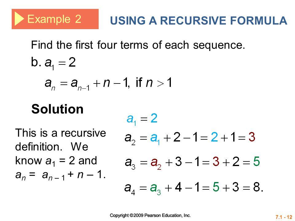 b. Solution Example 2 USING A RECURSIVE FORMULA