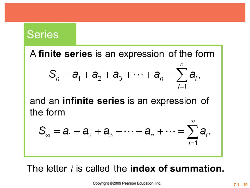 Series A finite series is an expression of the form