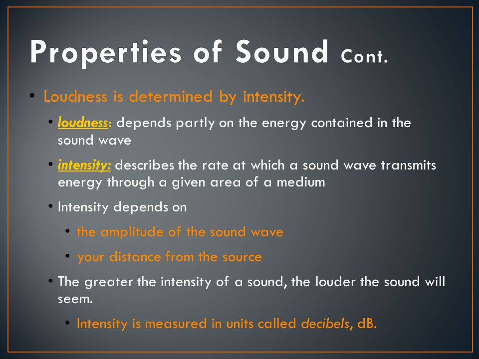 Properties of Sound Cont.