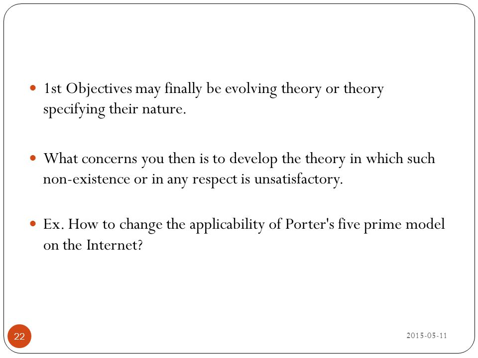 1st Objectives may finally be evolving theory or theory specifying their nature.