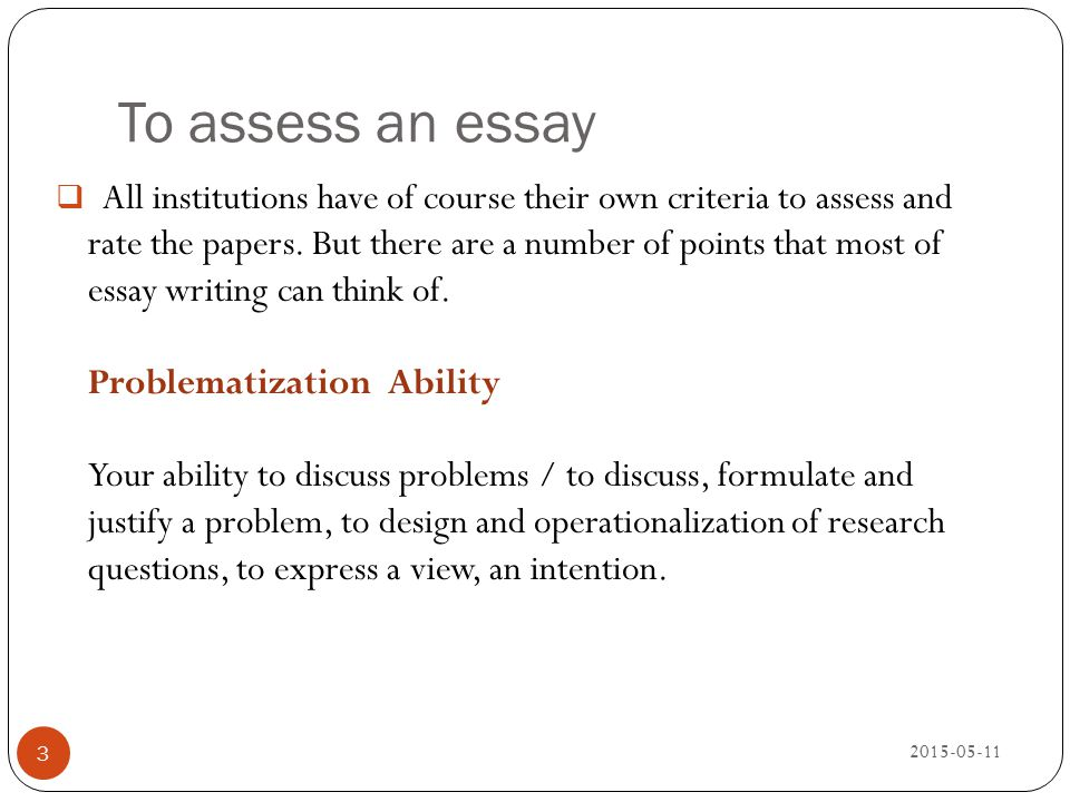 To assess an essay