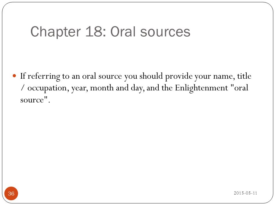 Chapter 18: Oral sources
