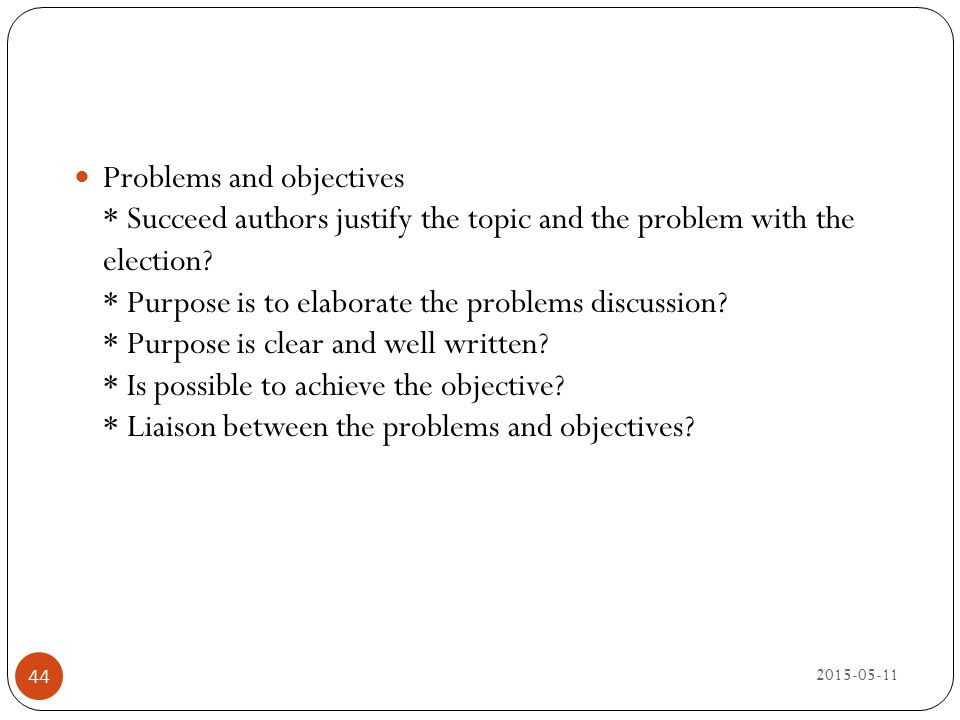 Problems and objectives