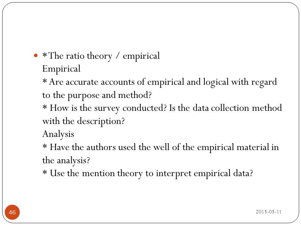 The ratio theory / empirical Empirical