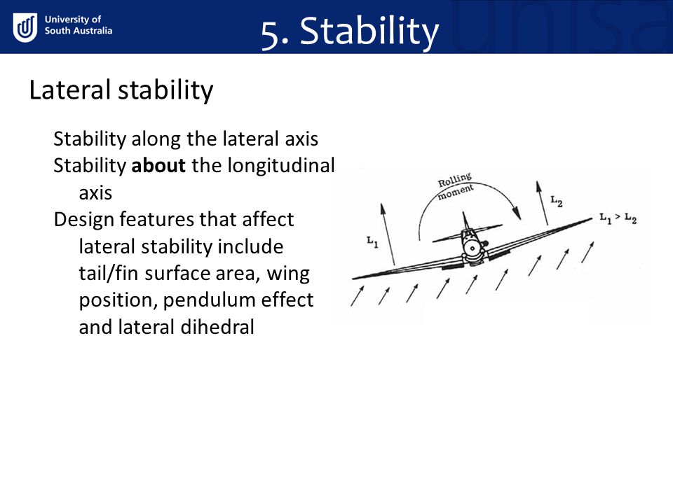 5. Stability Lateral stability Stability along the lateral axis
