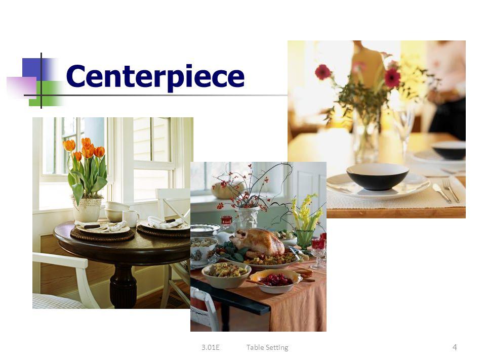 Centerpiece