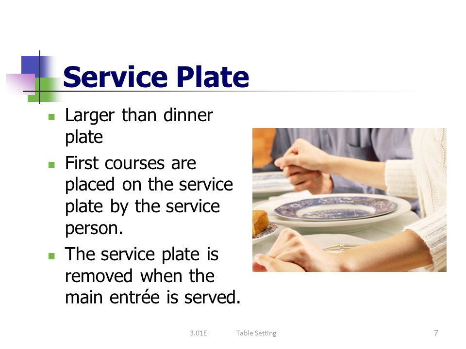 Service Plate Larger than dinner plate