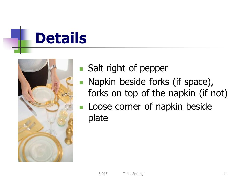 Details Salt right of pepper
