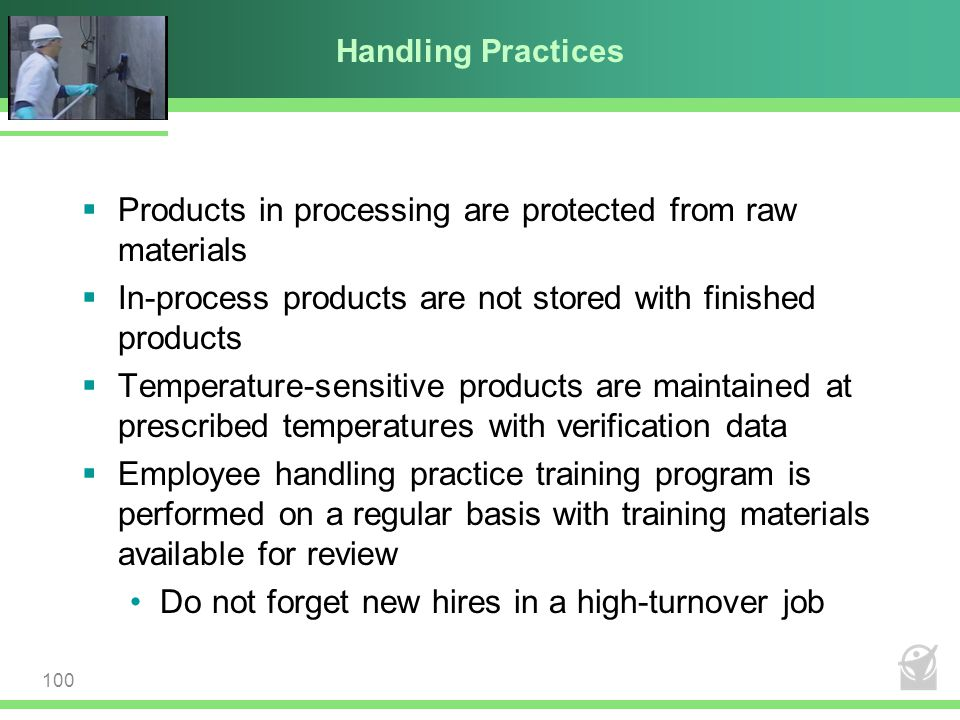 Products in processing are protected from raw materials