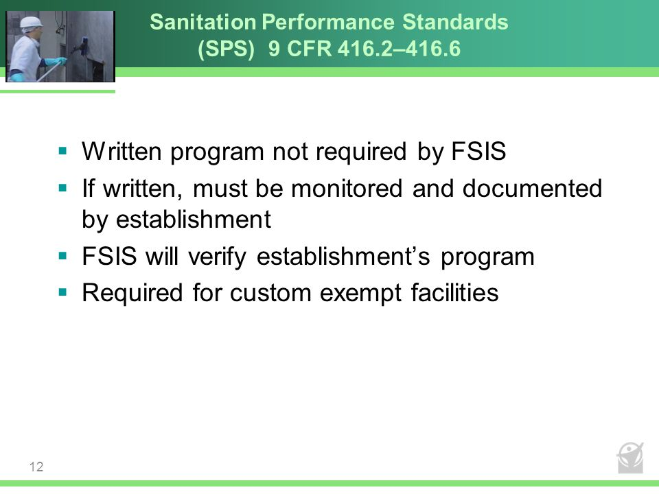 Sanitation Performance Standards (SPS) 9 CFR 416.2–416.6
