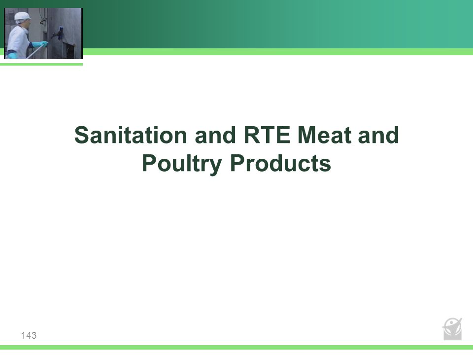 Sanitation and RTE Meat and Poultry Products