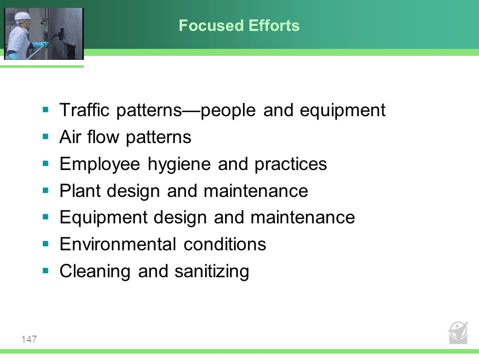 Traffic patterns—people and equipment Air flow patterns