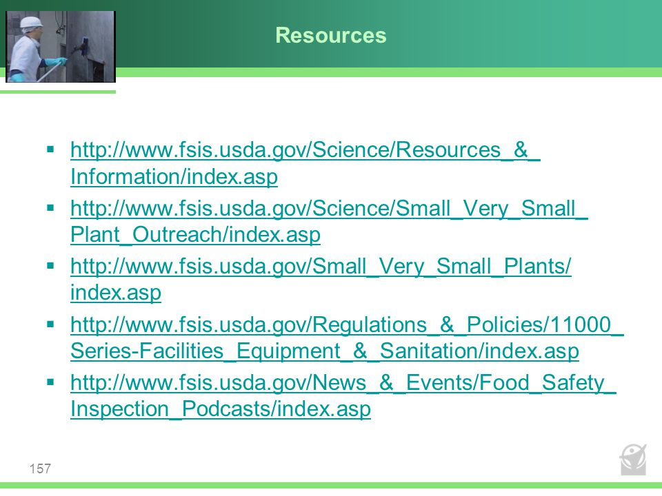Resources http://www.fsis.usda.gov/Science/Resources_&_ Information/index.asp.