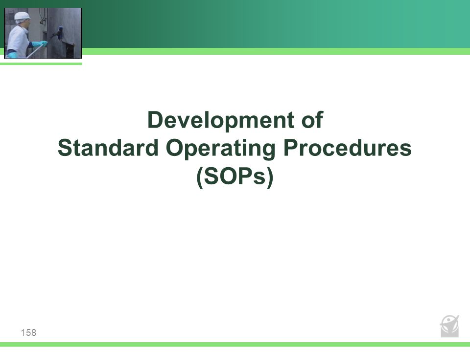 Development of Standard Operating Procedures (SOPs)