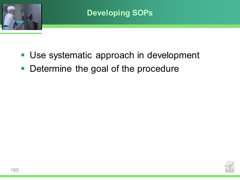 Use systematic approach in development