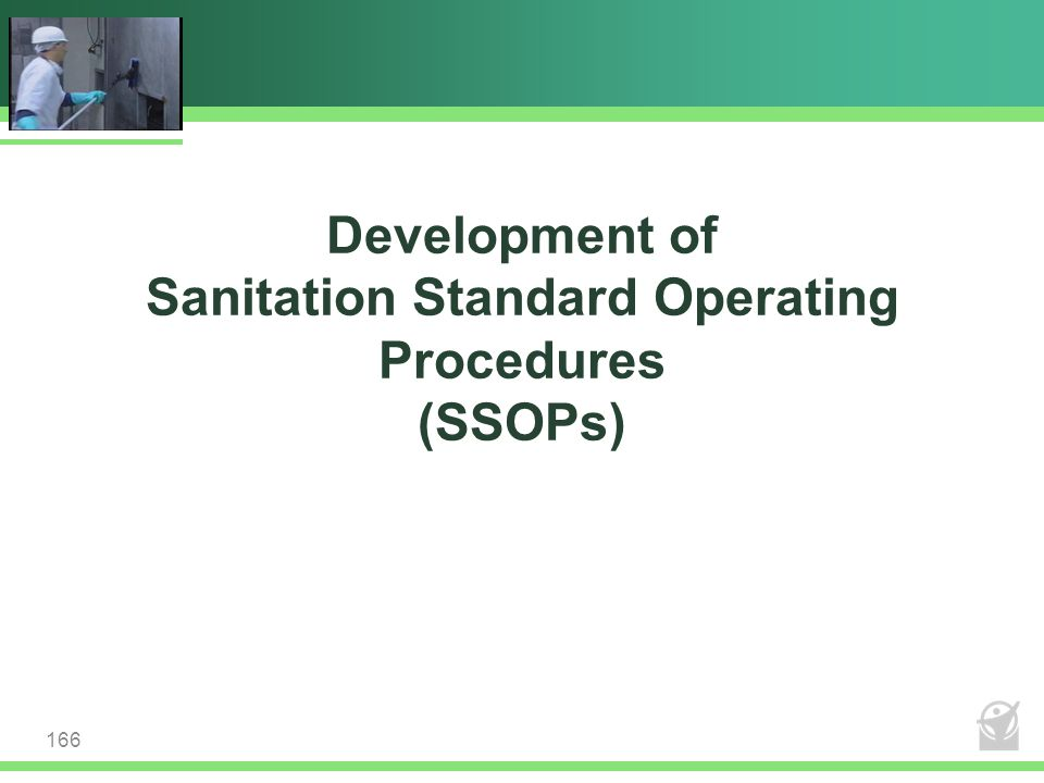 Development of Sanitation Standard Operating Procedures (SSOPs)
