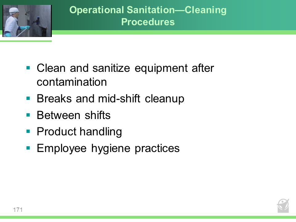 Operational Sanitation—Cleaning Procedures
