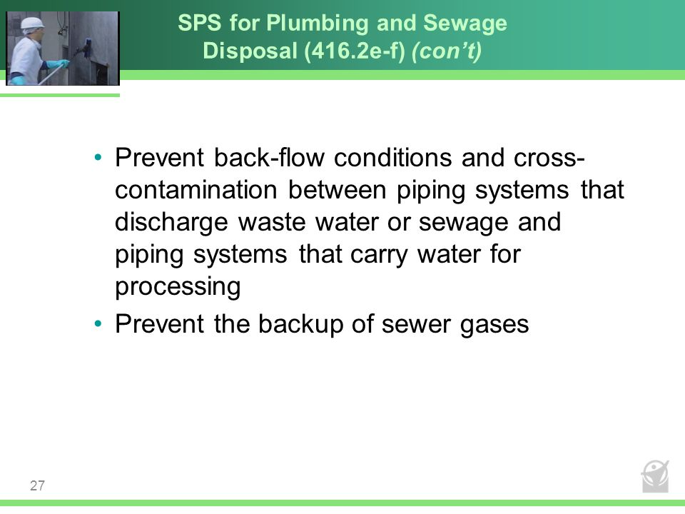 SPS for Plumbing and Sewage Disposal (416.2e-f) (con't)