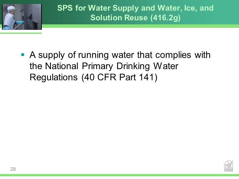 SPS for Water Supply and Water, Ice, and Solution Reuse (416.2g)