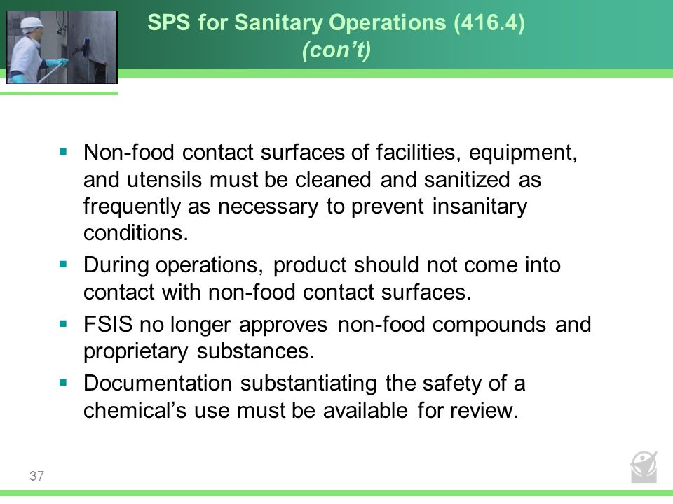 SPS for Sanitary Operations (416.4) (con't)