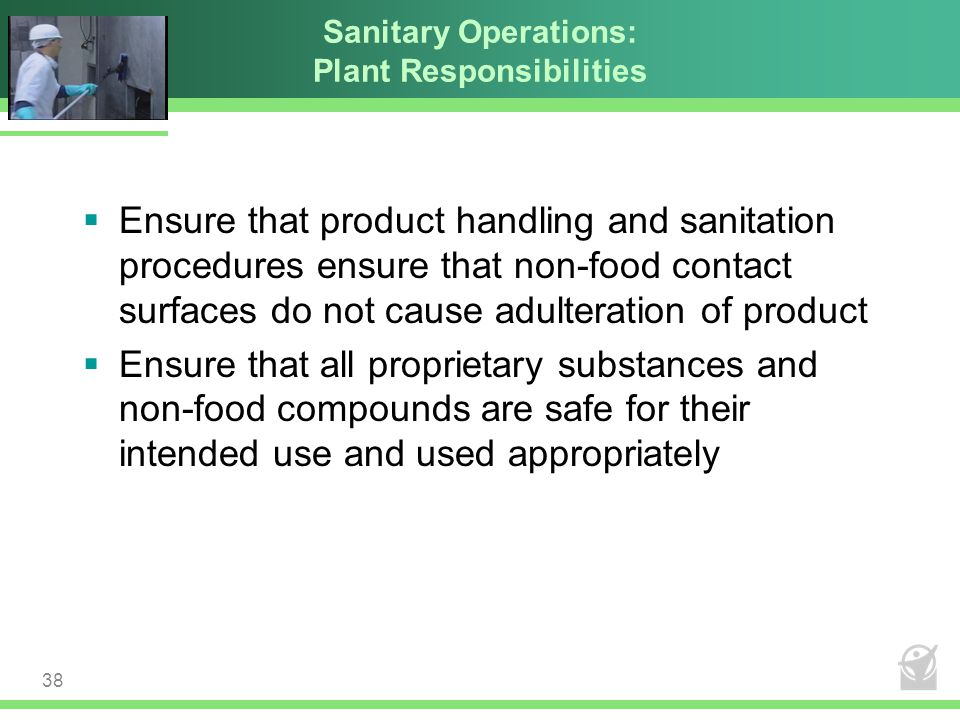 Sanitary Operations: Plant Responsibilities