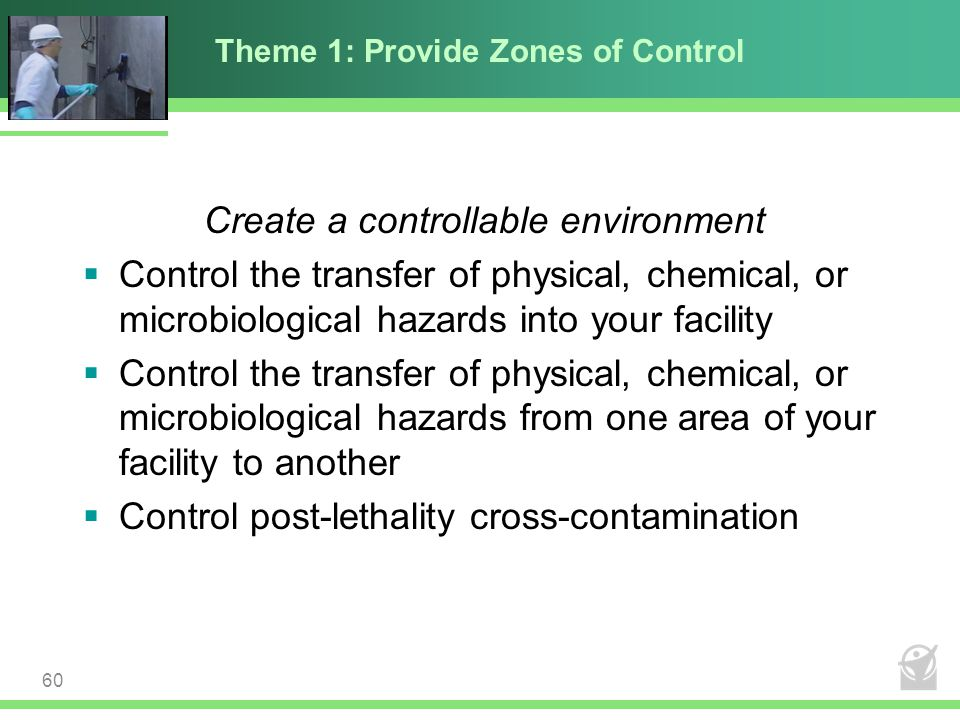 Theme 1: Provide Zones of Control