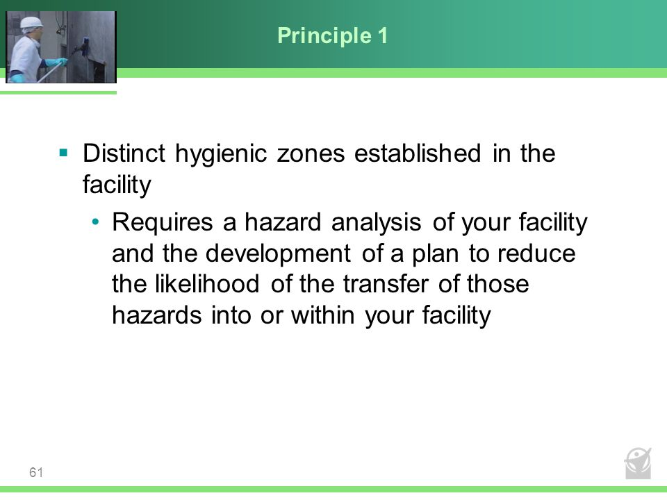 Distinct hygienic zones established in the facility
