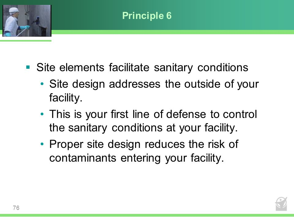 Site elements facilitate sanitary conditions