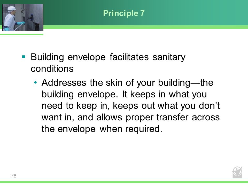 Building envelope facilitates sanitary conditions