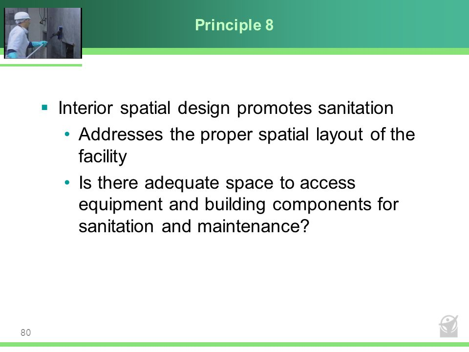 Interior spatial design promotes sanitation