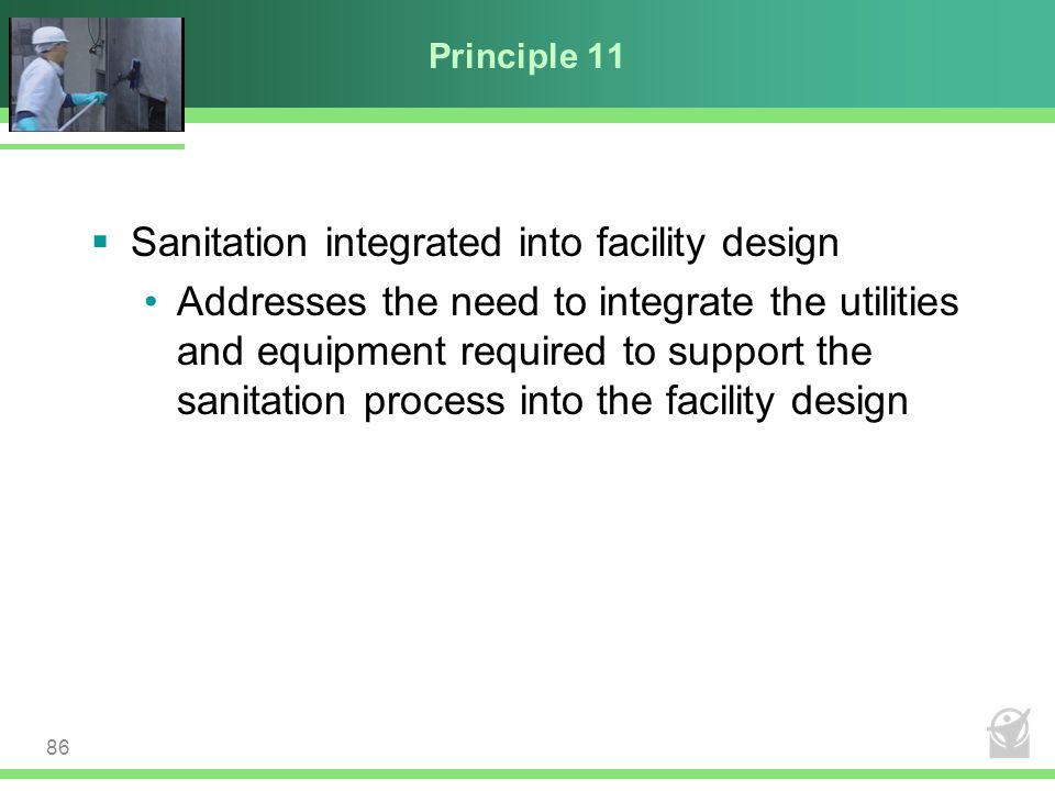 Sanitation integrated into facility design