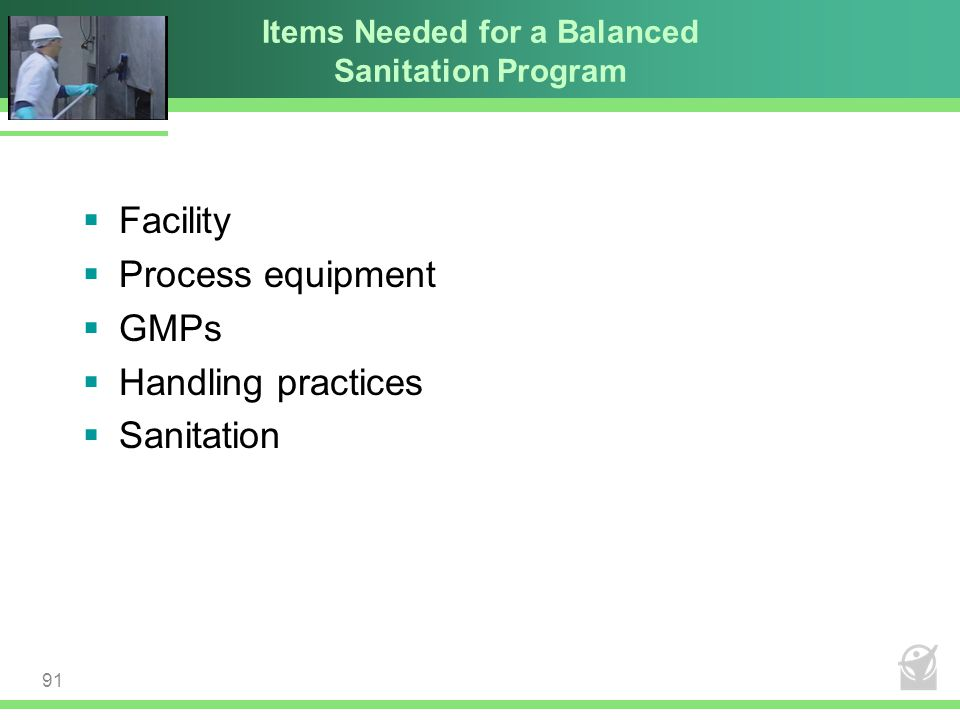 Items Needed for a Balanced Sanitation Program