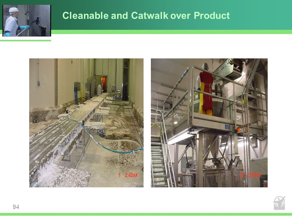 Cleanable and Catwalk over Product