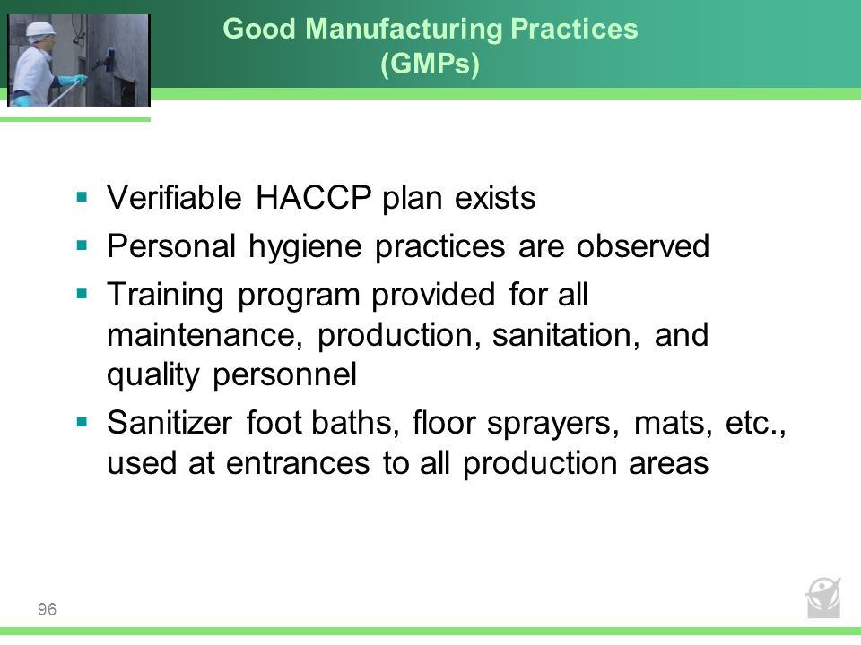 Good Manufacturing Practices (GMPs)