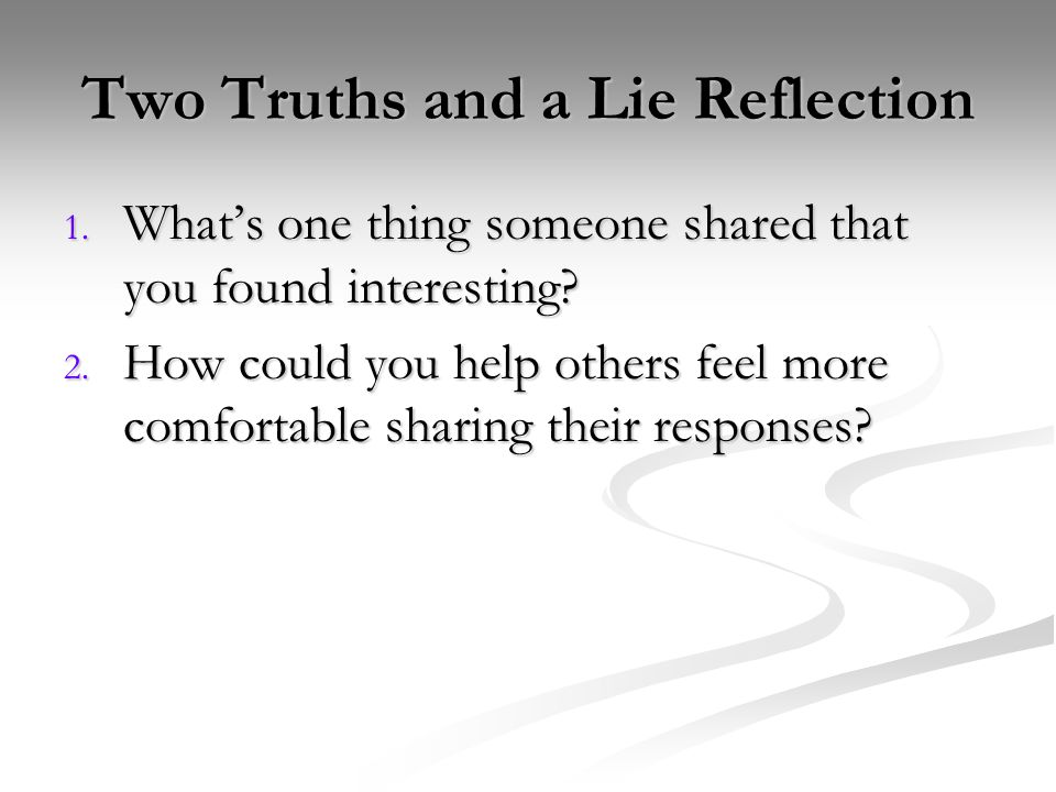 Two Truths and a Lie Reflection