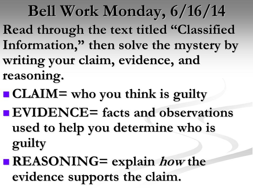 Bell Work Monday, 6/16/14