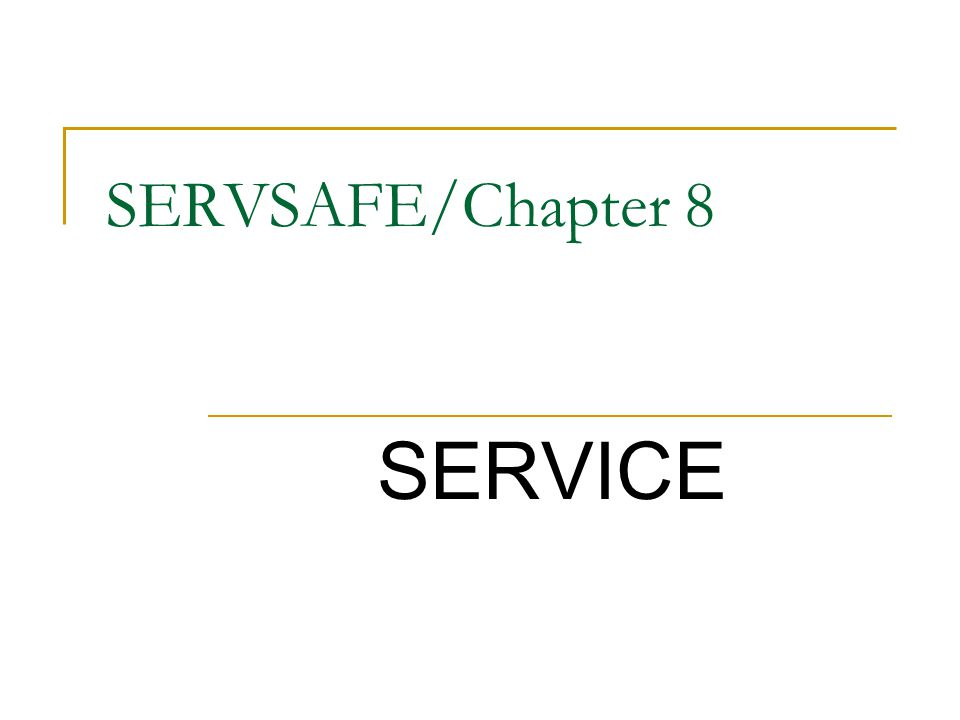 SERVSAFE/Chapter 8 SERVICE