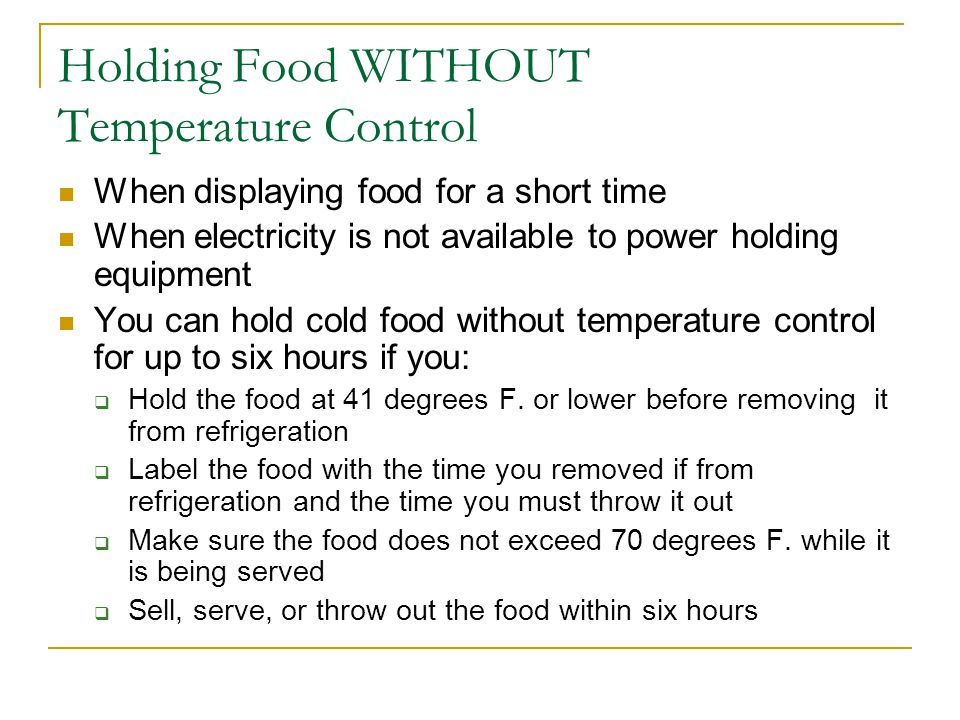 Holding Food WITHOUT Temperature Control