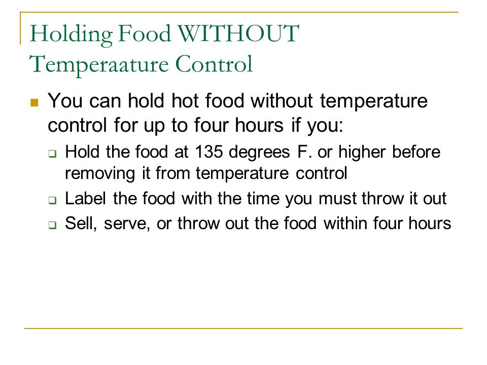 Holding Food WITHOUT Temperaature Control