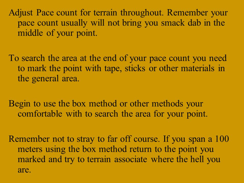 Adjust Pace count for terrain throughout