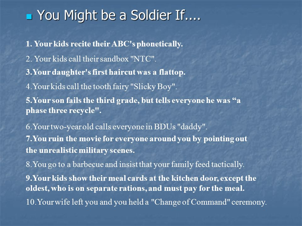 You Might be a Soldier If....