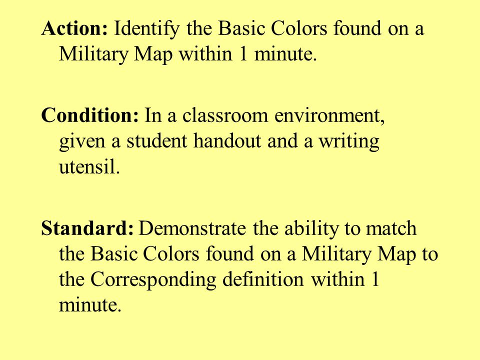 Action: Identify the Basic Colors found on a Military Map within 1 minute.