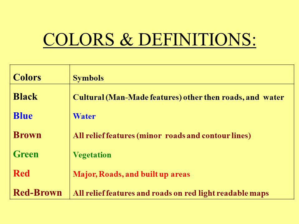 COLORS & DEFINITIONS: Colors Black Blue Brown Green Red Red-Brown