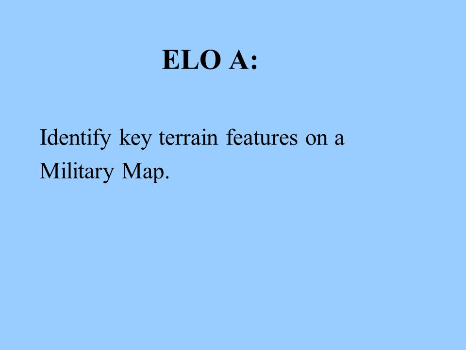 Identify key terrain features on a Military Map.