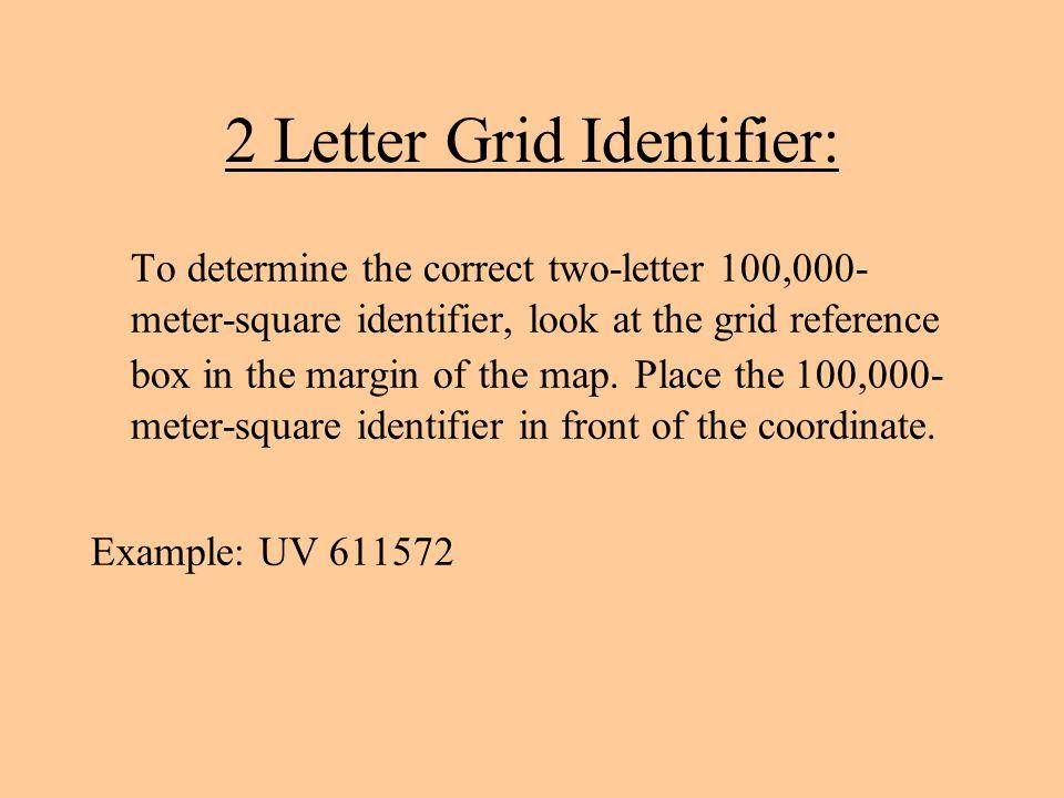 2 Letter Grid Identifier: