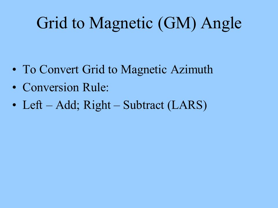 Grid to Magnetic (GM) Angle