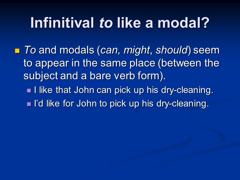 Infinitival to like a modal