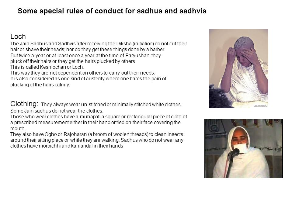 Some special rules of conduct for sadhus and sadhvis