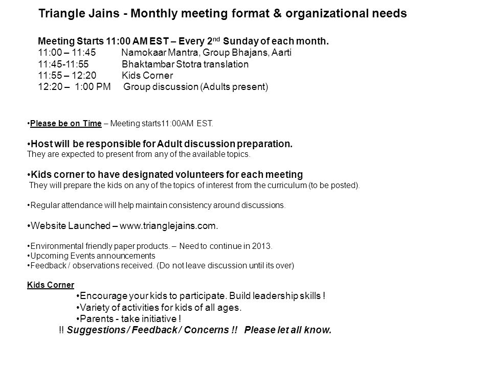 Triangle Jains - Monthly meeting format & organizational needs